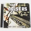 The Noisers - Why not louder? (2010)